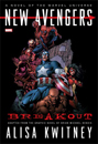 New Avengers Breakout by Alisa Kwitney