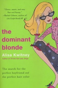 Dominant Blonde by Alisa Kwitney