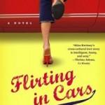 Flirting In Cars by Alisa Kwitney
