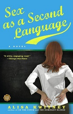 Sex as a Second Language by Alisa Kwitney