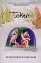 Token by Alisa Kwitney