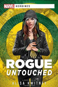 Rogue: Untouched by Alisa Kwitney