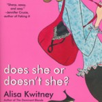Does She or Doesn't She by Alisa Kwitney
